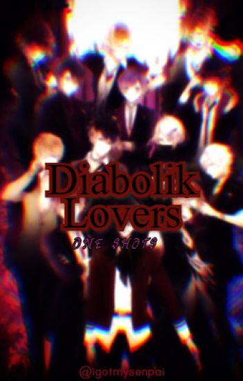 You x Sakamaki Brothers (Diabolik Lovers One shot)