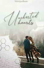 Uncharted Hearts  [Completed] by PerfectlylostMendes_