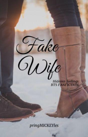 FAKE WIFE {COMPLETED} (Wattys2018) - I AM - Wattpad