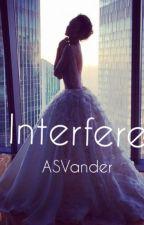 Interfere by ASVander