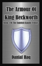 The Armour Of King Beckworth by Dan1616