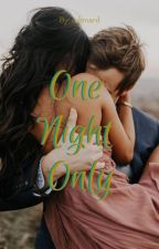 One Night Only by cshinard