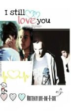 I still love you || Larry Stylinson by rainbow_rays
