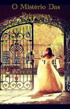 O mistério das princesas by RaissaReis1