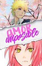 Narusaku Amor Imposible ©  by NSForever