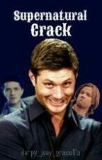 SPN crack by derpy_joey_graceffa