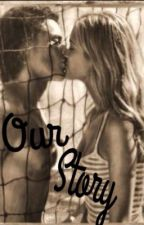 Our Story [ Sequel to Summer Romance] by Summerrrr