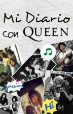 Mi diario con Queen by Thiddles-Rtaylor