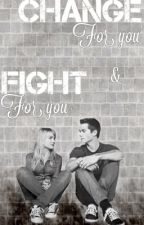 Change for you and fight for you | Dylan O'Brien by sabrinamuoio