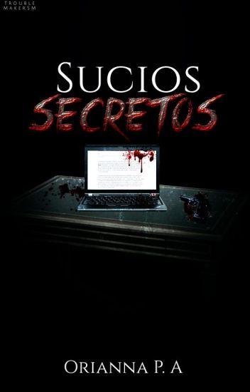 Sucios Secretos®