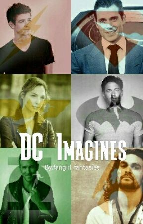 DC Imagines {Closed} by fangirl_fantasies