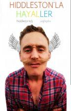 Hiddleston'la Hayaller by spoiltchris