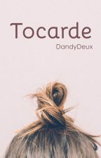 Tocarde by DandyDeux