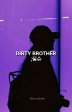 Dirty Brother ➳ YoonMin by -ImQueenBxtch