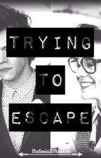 Trying to Escape. (Harry Styles , Marcel Styles, Marcel, One Direction Fanfictio by ValeriaBMartinez