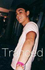 Tranced || g.d by slushiedolans
