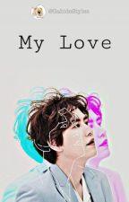 My Love (Cho KYUHYUN y Tú) by GabideStyles