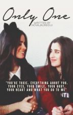 Only One (Camren) by NovaJauregui