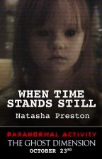 When Time Stands Still by ParanormalActivity