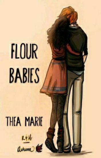 Flour Babies (A Romione FanFic)