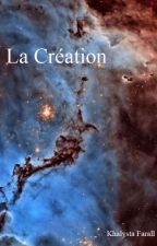 La Création by MorKhaan