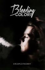 Bleeding Colors| Harry Styles AU by coldplayharry