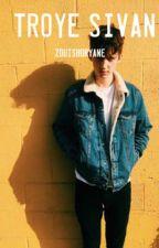 Troye Sivan ALL SONGS & LYRICS by boobearbums