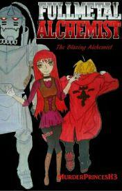Fullmetal Alchemist : The Blazing Alchemist by MurderPrincessH3