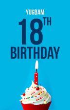 18th Birthday by MelloChoco