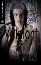 Valmont - The Vampire Prince: Throne of Blood ( Disponible on  Amazon) by pettorres