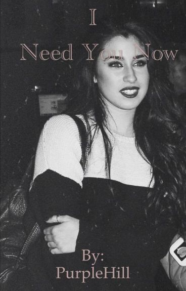 I Need You Now  (Lauren / You)