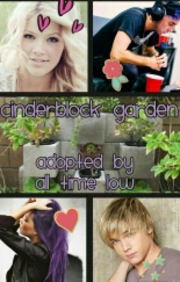 Cinderblock Garden (Adopted by All Time Low)