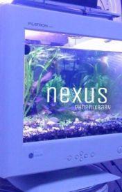 Nexus by radxstmara