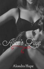Alice's love by AlondraArmenta