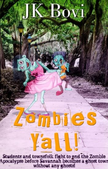 Zombies Y'all by JK Bovi
