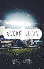 BUDAK FELDA by shahrizatahmad