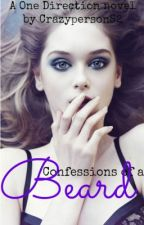 Confessions of a Beard [A Larry Stylison/One Direction Fan-Fic] by xChameleonSoulx