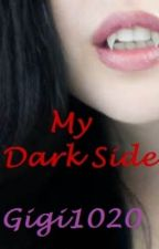My Dark Side by Gigi1020