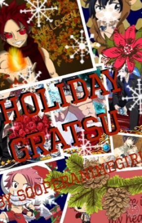 My Little Dragon {Holiday Gratsu/ Natray Fanfictions} by Sooperanimegirl