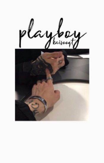 playboy  // chanbaek [chanyeol+baekhyun]