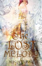 The Lost Melody  by mightypam