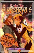 "[BillDip] - ""Solo te observo"" by BRS-AnimeWorld"