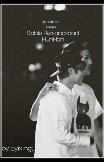 Doble Personalidad|EXO|HunHan