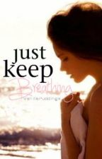 Just Keep Breathing by aboutthestory