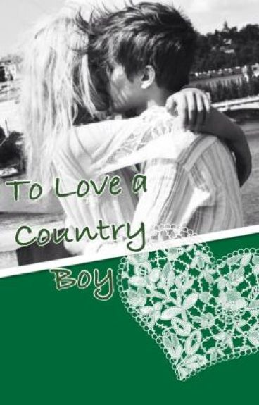 To love a country boy