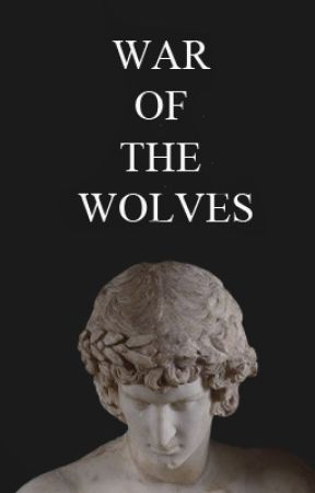 War of the Wolves by unpoetic