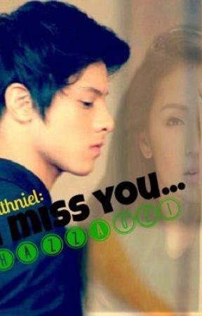 Kathniel: I Miss You... by Hazza021