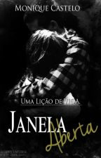 Janela Aberta. by MoniqueLawrence6