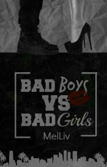 Bad Boys Vs Bad Girls