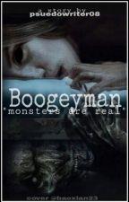 BOOGEYMAN by _hotguynextdoor